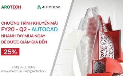 Tổng hợp các chương trình khuyến mãi Autodesk FY20 Q2