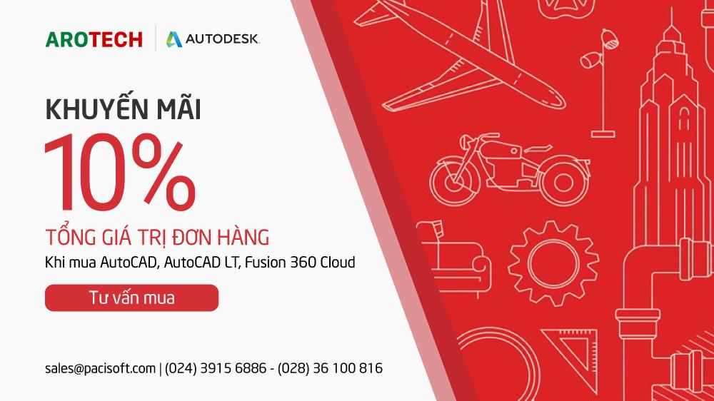 Khuyến mãi AutoCAD, AutoCAD LT, Fusion 360 Cloud đến ngày 24/10/2019