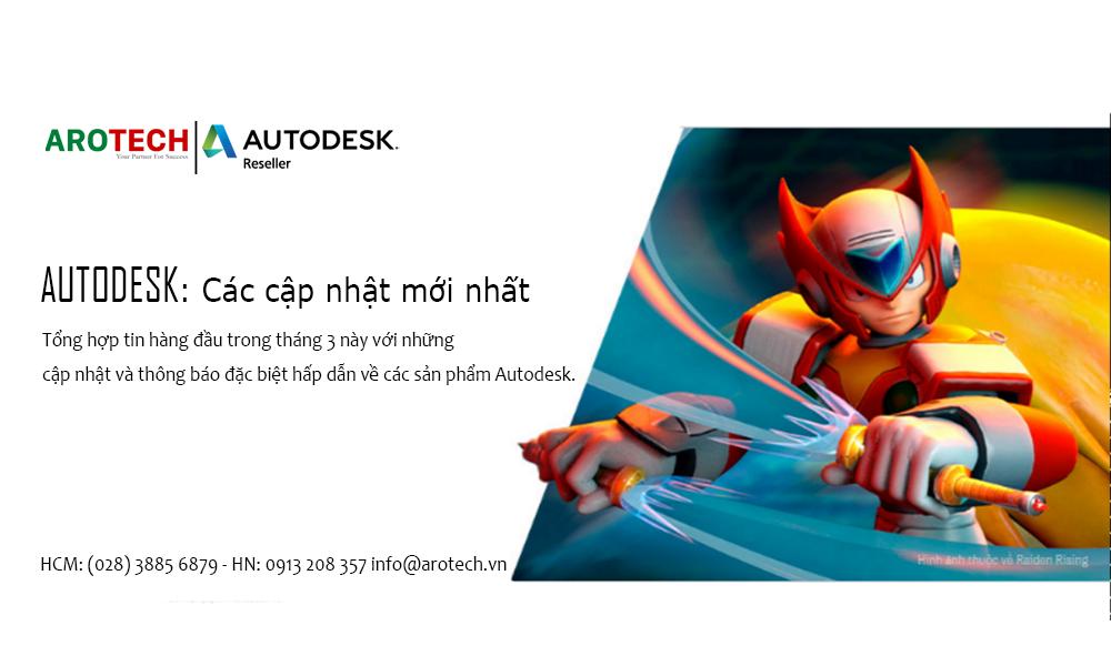 [AutoDesk] Tổng hợp các cập nhật mới nhất của AutoDesk trong tháng 3