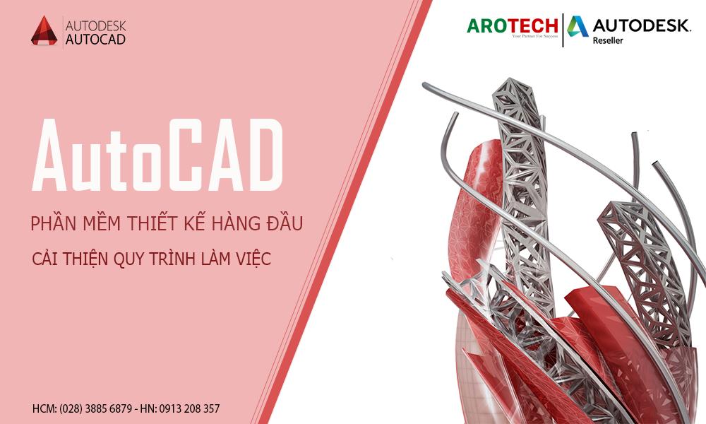 Cải thiện quy trình làm việc với AutoCAD – Phần mềm thiết kế hàng đầu