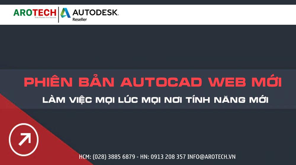 Phiên bản AutoCAD web mới cho phép bạn làm việc mọi lúc mọi nơi