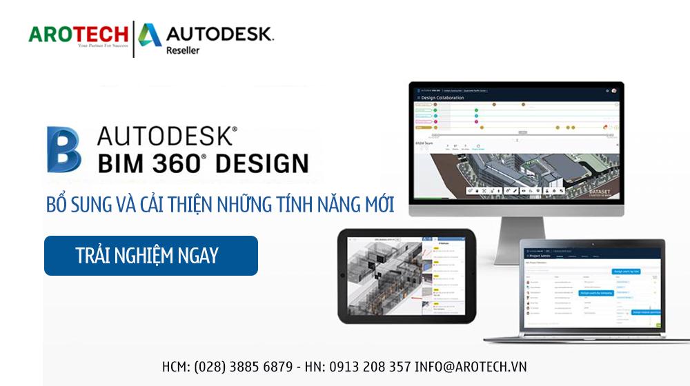 Autodesk BIM 360 Design bổ sung và cải thiện những tính năng mới
