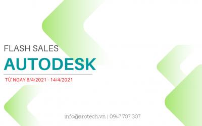 Flash Sales – Khuyến mãi Autodesk từ ngày 6-14/4/2021