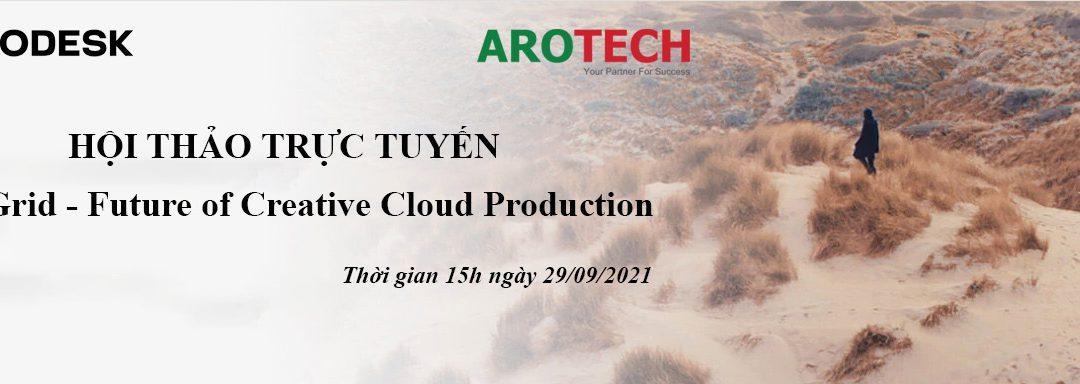 Thư mời hội thảo trực tuyến – ShotGrid – Future of Creative Cloud Production